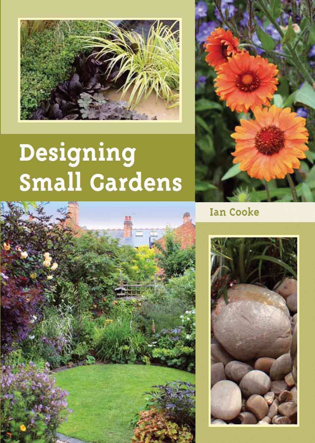 Designing Small Gardens By Cooke, Ian